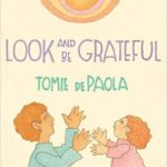 Look and Be Greateful